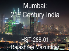 Union College HST-288 Mumbai: 21st Century India