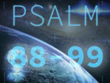 Psalms 88-99