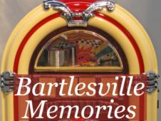Bartlesville Memories