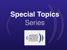 AudioDigest Special Topics