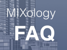 MIXology-FAQ