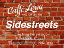 Caffe Lena Sidestreets